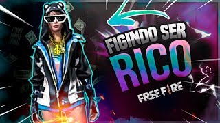 😎🤑FINGINDO SER RICO NO FREE FIRE BATTLEGROUNDS[TROLLAGEM]