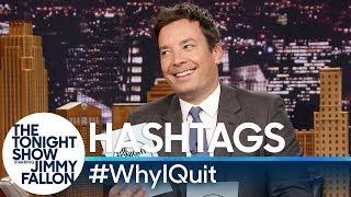 Hashtags: #WhyIQuit