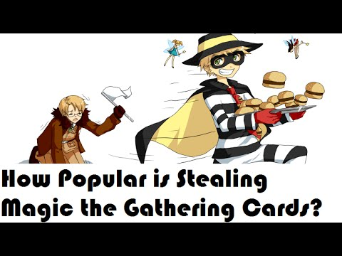How Popular is Stealing Magic the Gathering Cards?