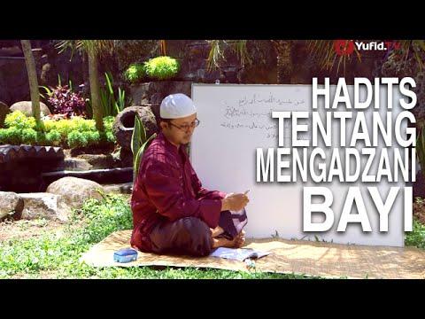 Serial Kajian Anak (13): Hadits Mengenai Adzan Ketelinga Bayi - Ustadz Aris Munandar