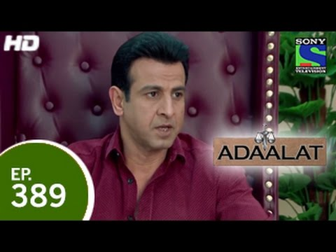 Adaalat - अदालत - Episode 389 - 17th January 2015 video