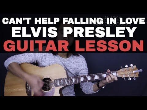 Can\'t Help Falling In Love - Elvis Presley Guitar Tutorial Lesson ...
