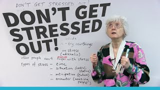 Speaking English - How to talk about STRESS