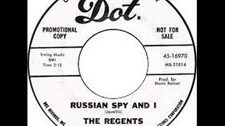 The Regents ‎– Russian Spy and I ( 1966, Garage Rock, USA )