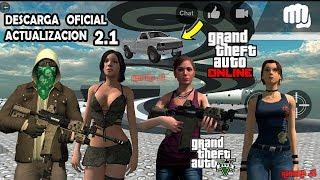 DESCARGA OFICIAL Actualizacion 2.1 La Mejor Copia de GTA 5 para Android y PC
