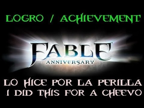 Fable Anniversary - Logro / Achievement - Lo hice por la Perilla - I did this for a Cheevo