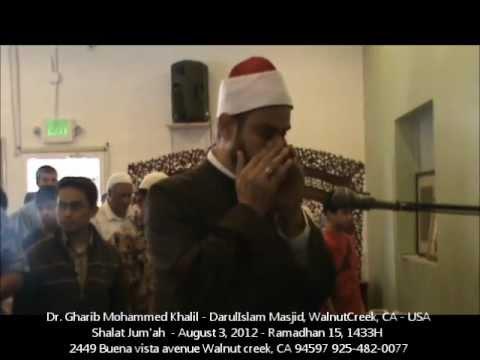 Sheikh Dr. Gharib Mohammed Khalil Jumat Prayer at DarulIslam Masjid, WalnutCreek CA USA
