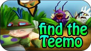 Find the Teemo - Einfach ein starkes Team