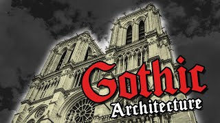 Notre Dame: Tribute to beauty of Gothic Architecture