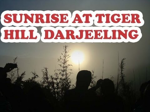 Travel Guide India Part 8 Sunrise at tiger hill Darjeeling-Mirik Darjeeling Kalimpong Gangtok Namchi