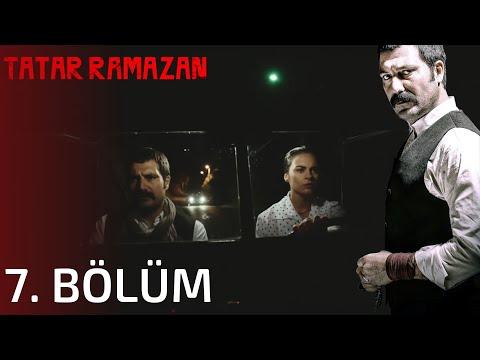 Tatar Ramazan - Tatar Ramazan 7. Bölüm Full İzle