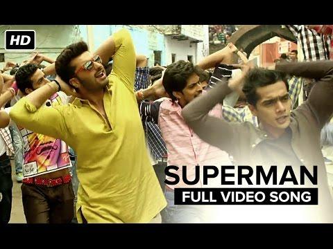 Superman (Uncut Song) | Tevar | Arjun Kapoor & Sonakshi Sinha