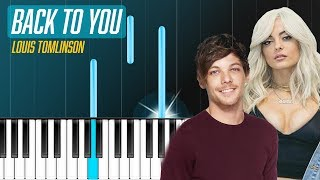 "Louis Tomlinson - ""Back to You"" ft. Bebe Rexha  Piano Tutorial - Chords - How To Play - Cover"