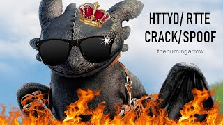 HTTYD/RTTE CRACK/SPOOF