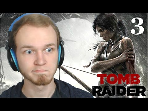 Let's Play Tomb Raider | Part Three