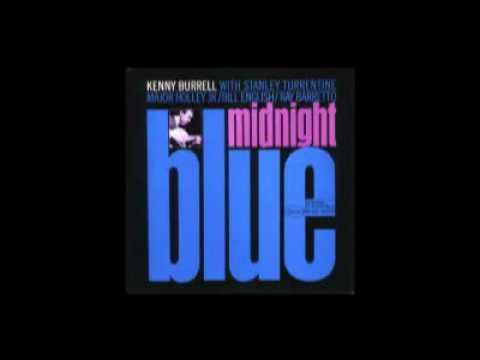 Kenny Burrell - Kenny's sound - Midnight Blue