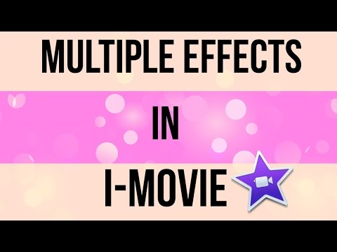 Multiple Effects in I-Movie