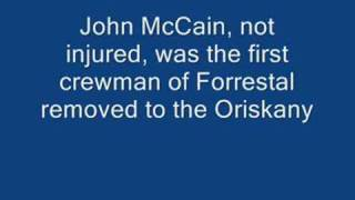 Songbird McCain Causes Forrestal Carrier Disaster-- 134 Dead Because of Smart Aleck McCain