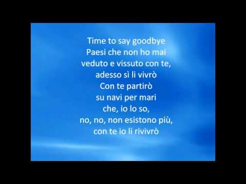 Andrea Bocelli & Sarah Brightman   Time to say goodbye Con the partiró) + lyrics