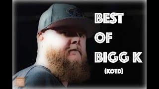 BEST OF BIGG K (KOTD)