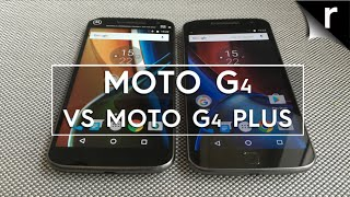 Moto G4 (2016) vs Moto G4 Plus: Which is best?