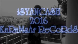 İsyancash & 2016 ( İsyancash harbi sevdi ) YENİ video KLİP