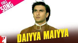 Daiyya Maiyya - Full Song | Kill Dil | Ranveer Singh | Ali Zafar