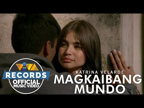 Magkaibang Mundo  - Katrina Velarde [Official Music Video]   Just A Stranger OST