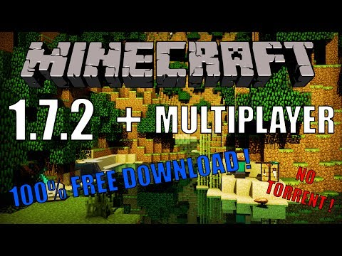 How to get Minecraft 1.7.2 for free ! ( Direct Download + Multiplayer )