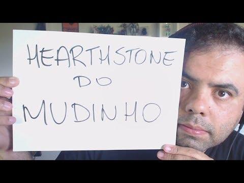 Hearthstone do Mudinho – A GENTE NÃO PARA NEM OPERADO