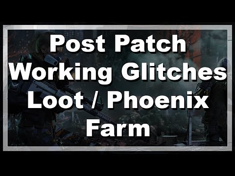[The Division] Post Patch Working Glitches - Loot / Phoenix Farm