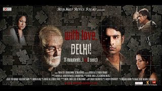 Official Theatrical Trailer: WITH LOVE, DELHI! (HD)