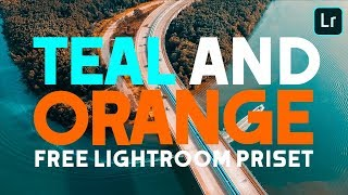 FREE teal and orange lightroom preset