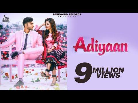 Adiyaan | (Full HD) | Kirat Manshahia Ft. Bhumika Sharma | New  Songs 2018 | Latest Songs 2018 thumbnail