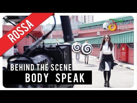download lagu Rossa - Body Speak  Behind The Scene gratis