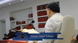 Hasan Said Yılmaz - Ervâh-ı âliyenin elmas gibi cevherleri