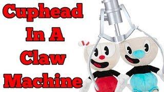 Cuphead Plush In A Claw Machine! FUNKO!•Pandog76