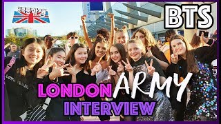 BTS ARMY Interview in LONDON O2 arena!!! who's your favorite member?