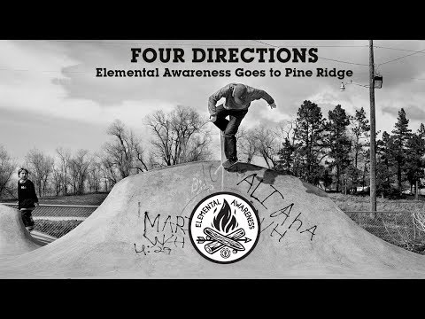 Four Directions - Elemental Awareness Visits Pine Ridge Reservation