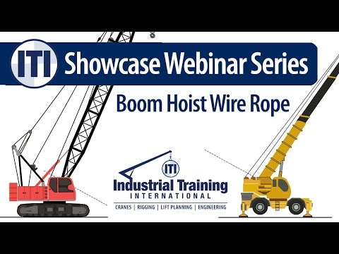 Boom Hoist Wire Rope on Mobile Cranes - Failures & Considerations