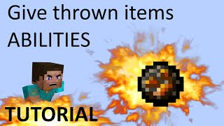 Give Thrown Items Abilities? I can do that! - Minecraft Tutorial