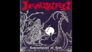 Watch Incantation Entrantment Of Evil video