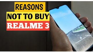 Realme 3 : Top Reasons Not to Buy RealMe 3 Missing Features/Cons - GALTI MAT KARNA