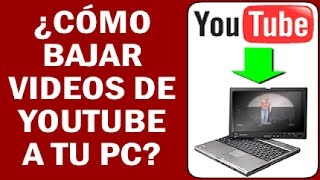 Descarga Videos Youtube 2015    Muy Simple Sin Programas