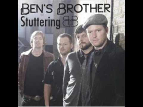 Bens Brother - Stutter