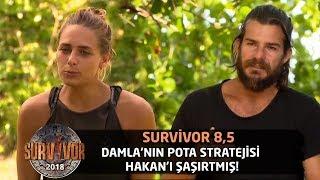 Damla'nın pota stratejisi Hakan'ı şaşırtmış! | Survivor 8,5