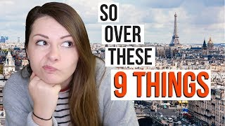 THINGS I HATE ABOUT LIVING IN PARIS | Expat Life in Paris, France