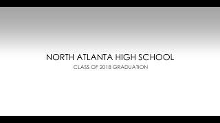 North Atlanta High School 2018 Graduation