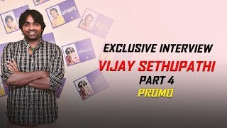 Vijay Sethupathi Press Meet Final | PART 4 OUT NOW!!! To Watch Click Below Link