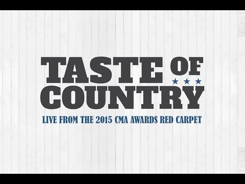 2015 CMA Music Awards - Taste of Country Live Stream